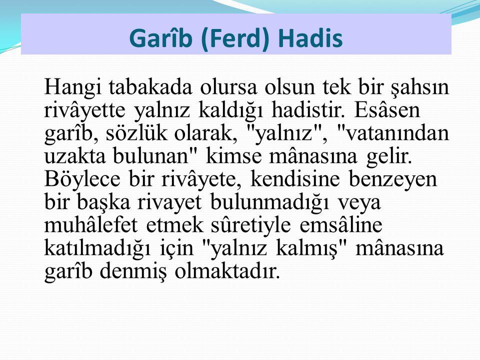 Garîb (Ferd) Hadis