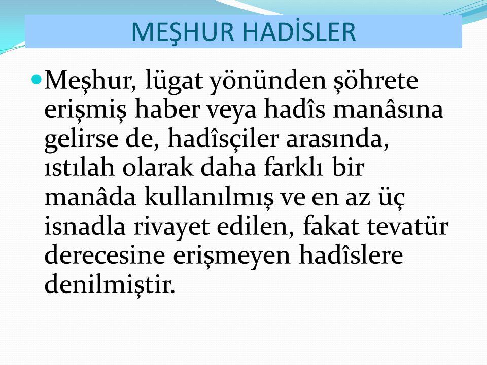 MEŞHUR HADİSLER