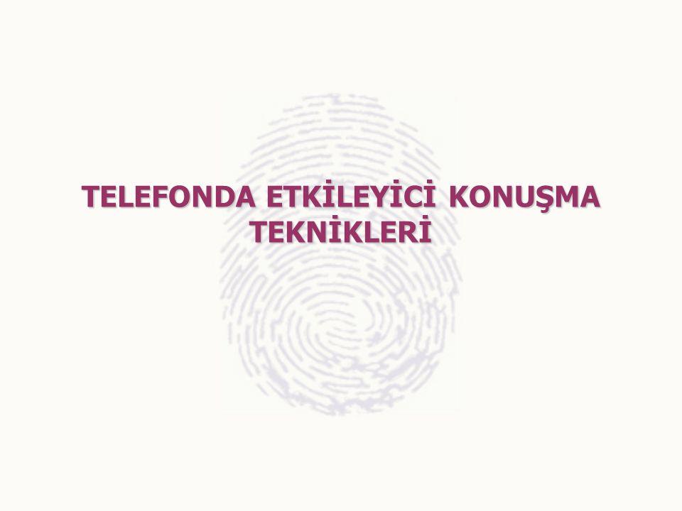TELEFONDA ETKİLEYİCİ KONUŞMA TEKNİKLERİ