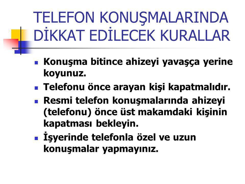 TELEFON KONUŞMALARINDA DİKKAT EDİLECEK KURALLAR