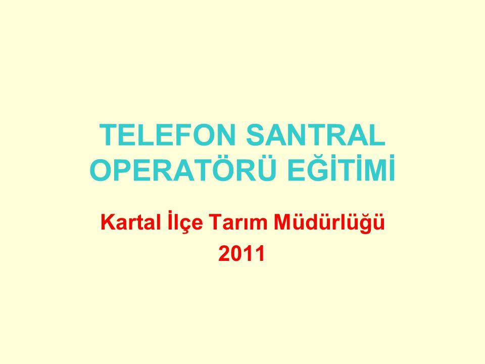 TELEFON SANTRAL OPERATÖRÜ EĞİTİMİ