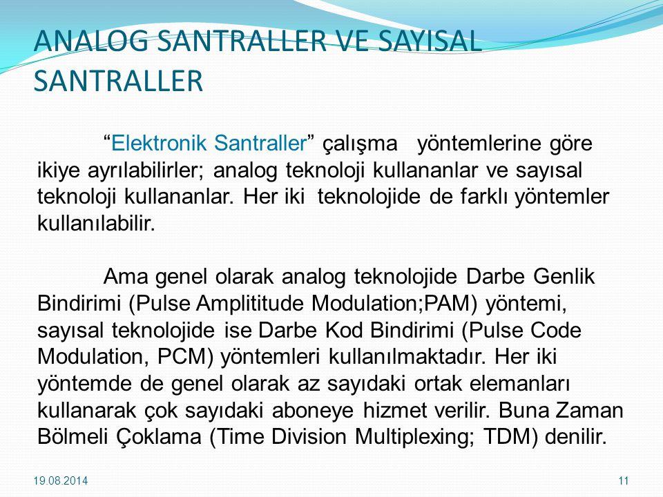 ANALOG SANTRALLER VE SAYISAL SANTRALLER