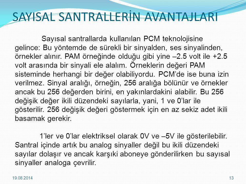 SAYISAL SANTRALLERİN AVANTAJLARI