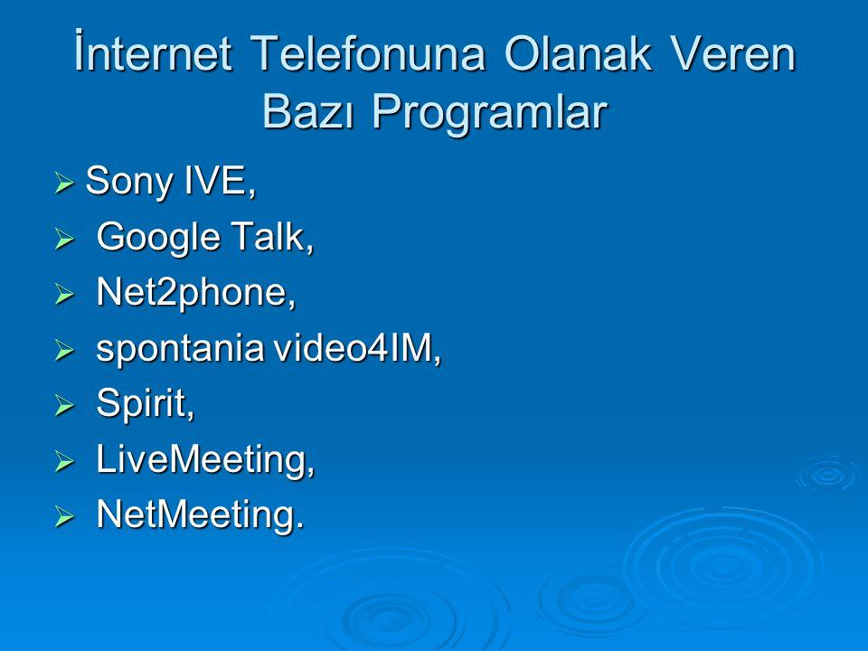 İnternet Telefonuna Olanak Veren Bazı Programlar