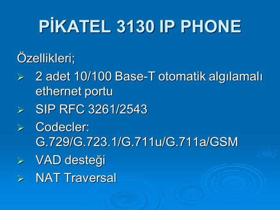 PİKATEL 3130 IP PHONE Özellikleri;