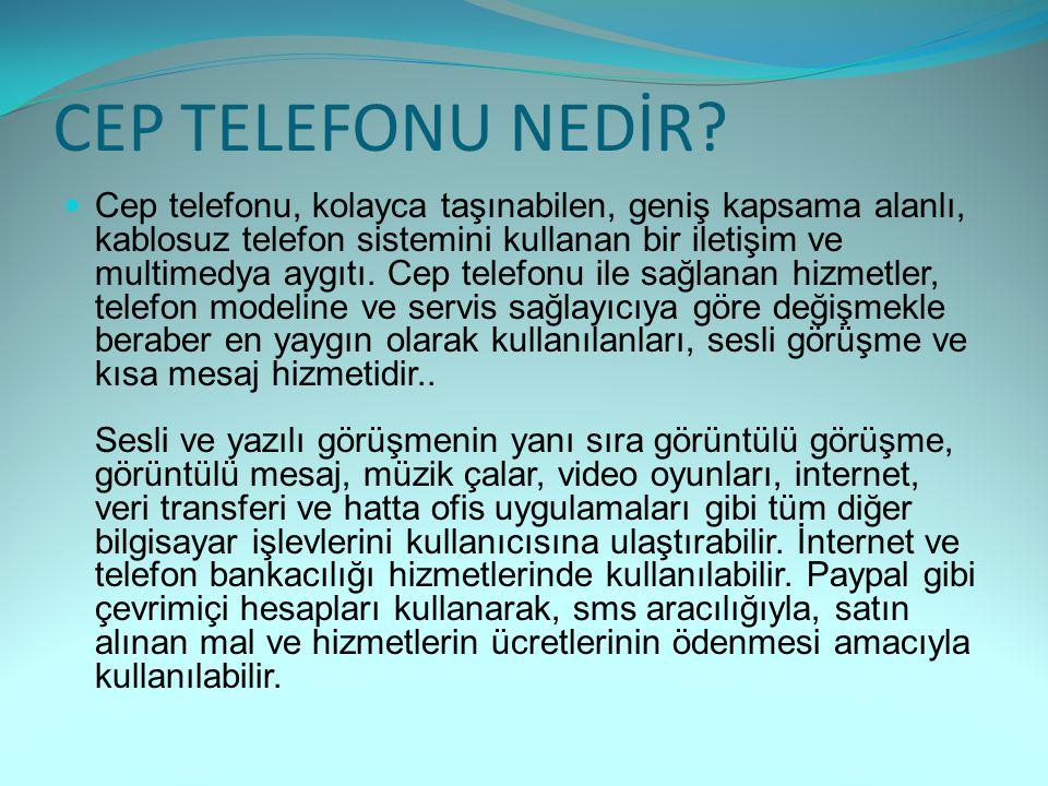 CEP TELEFONU NEDİR