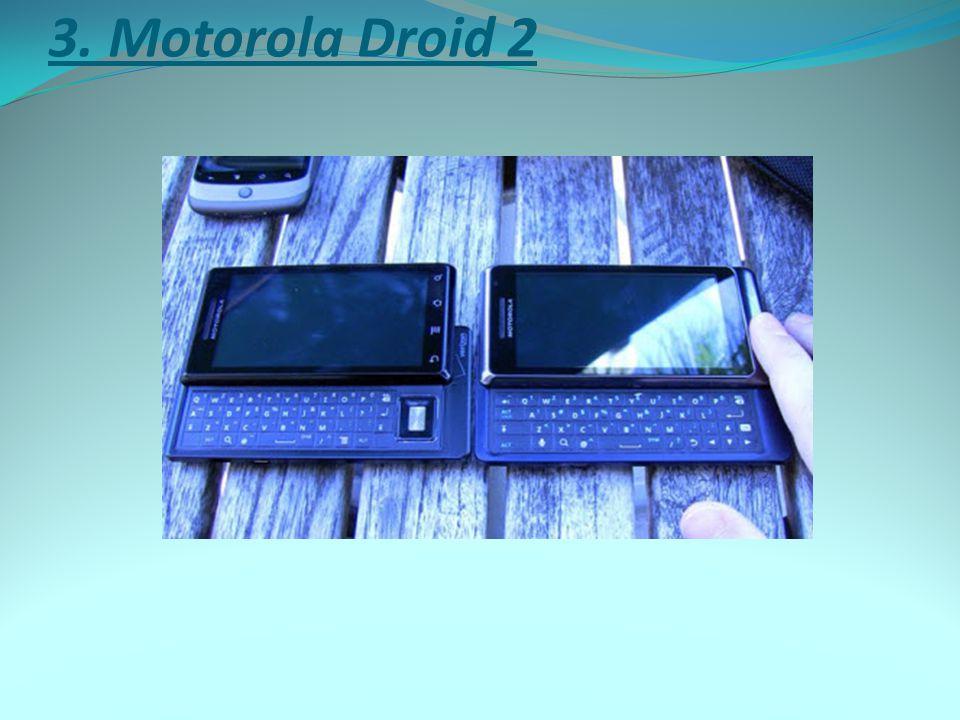 3. Motorola Droid 2