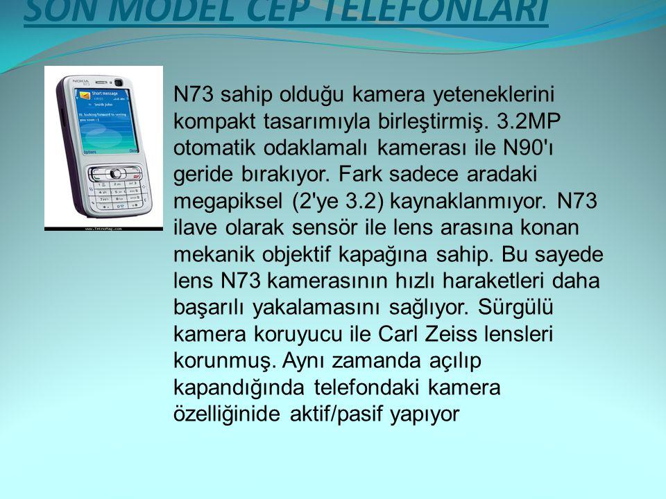 SON MODEL CEP TELEFONLARI