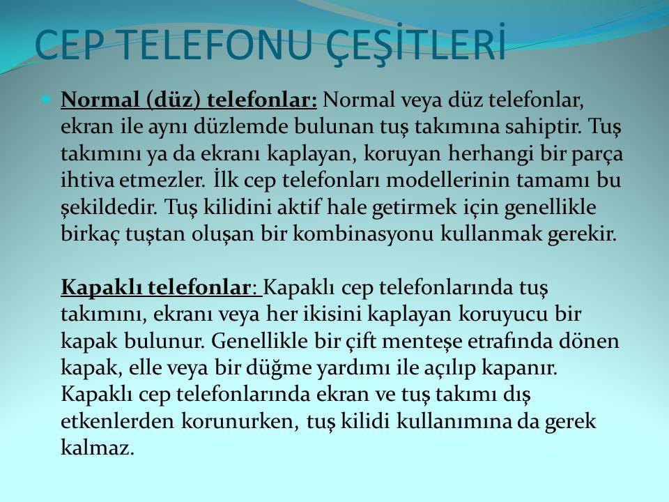 CEP TELEFONU ÇEŞİTLERİ