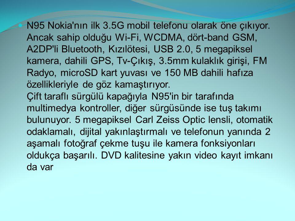 N95 Nokia nın ilk 3. 5G mobil telefonu olarak öne çıkıyor