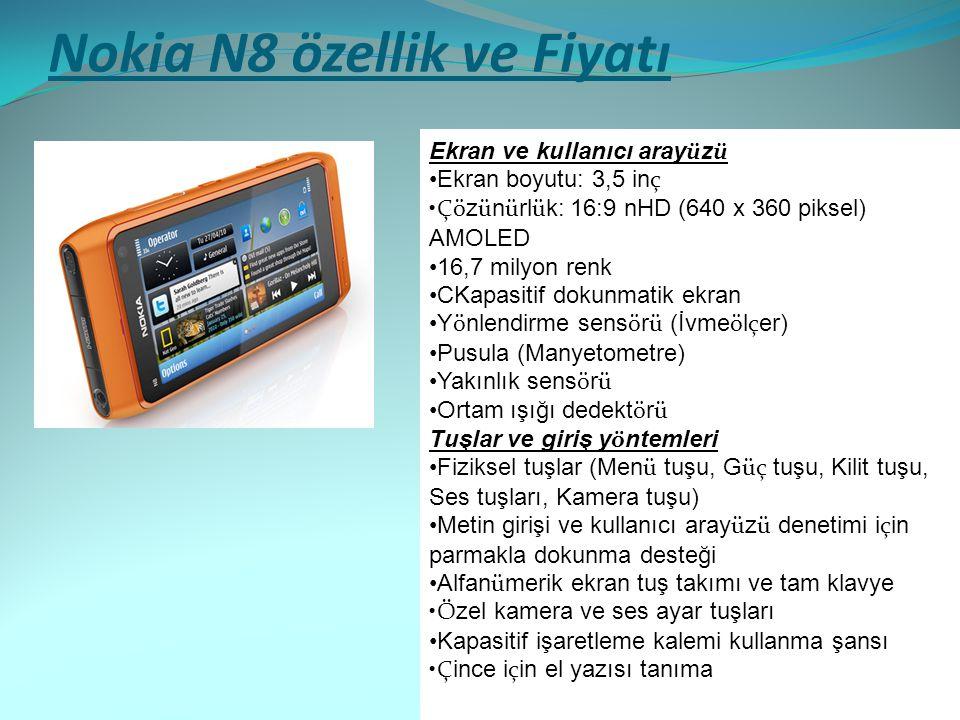 Nokia N8 özellik ve Fiyatı