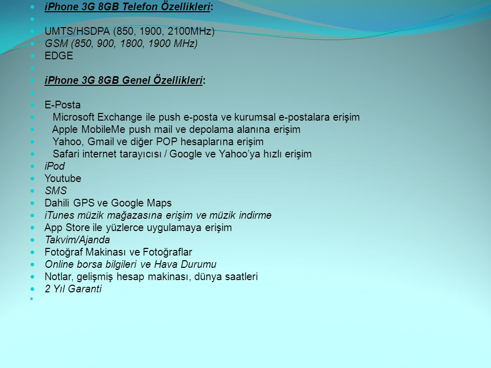 iPhone 3G 8GB Telefon Özellikleri: