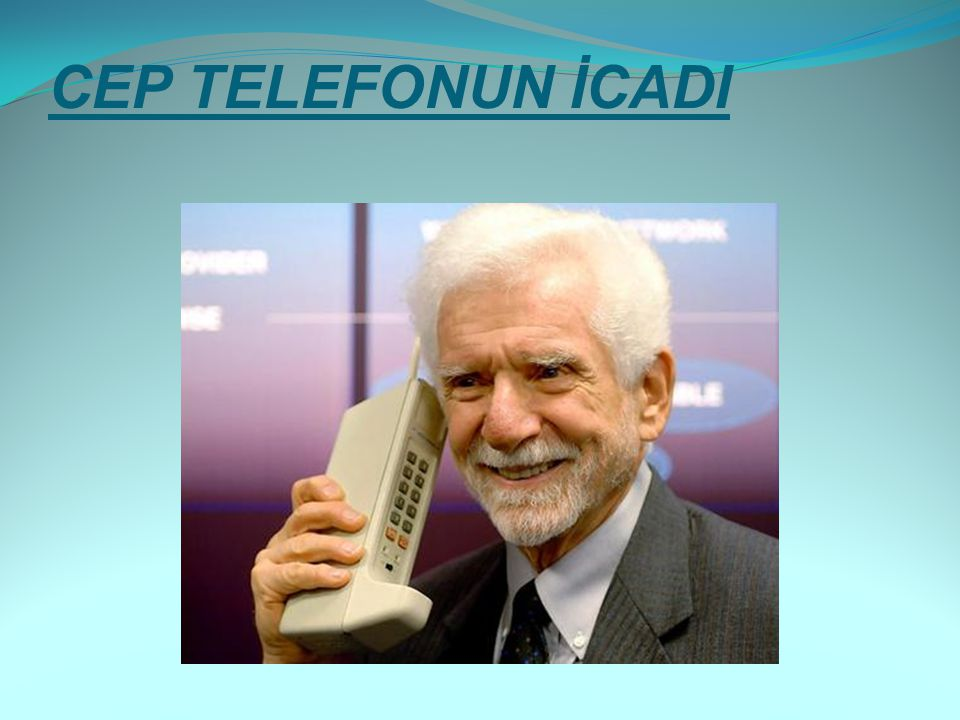CEP TELEFONUN İCADI