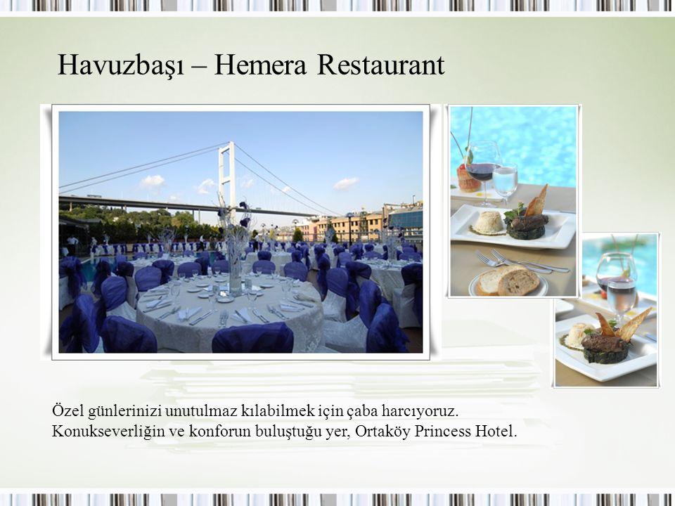 Havuzbaşı – Hemera Restaurant