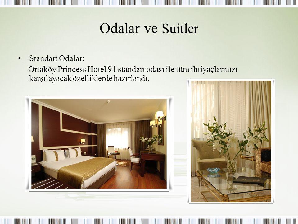 Odalar ve Suitler Standart Odalar: