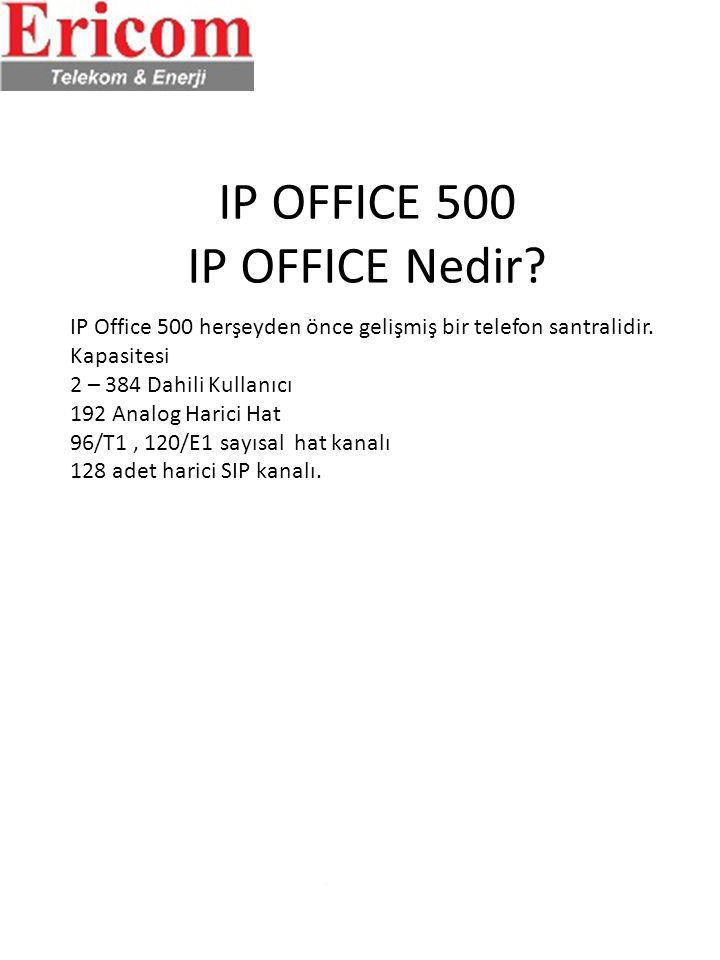 IP OFFICE 500 IP OFFICE Nedir