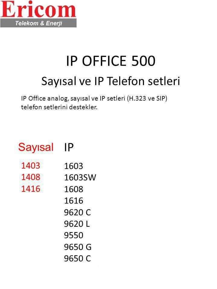 IP OFFICE 500 Sayısal ve IP Telefon setleri