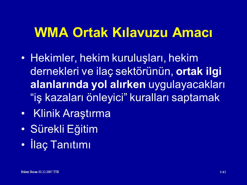 WMA Ortak Kılavuzu Amacı
