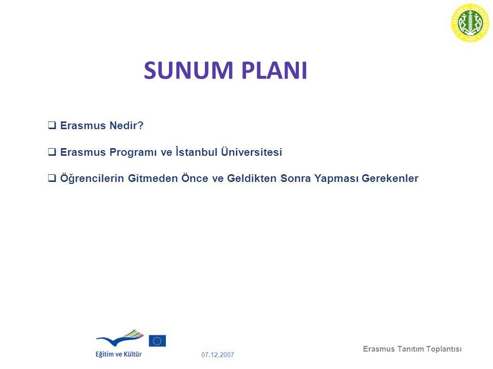 SUNUM PLANI Erasmus Nedir Erasmus Programı ve İstanbul Üniversitesi