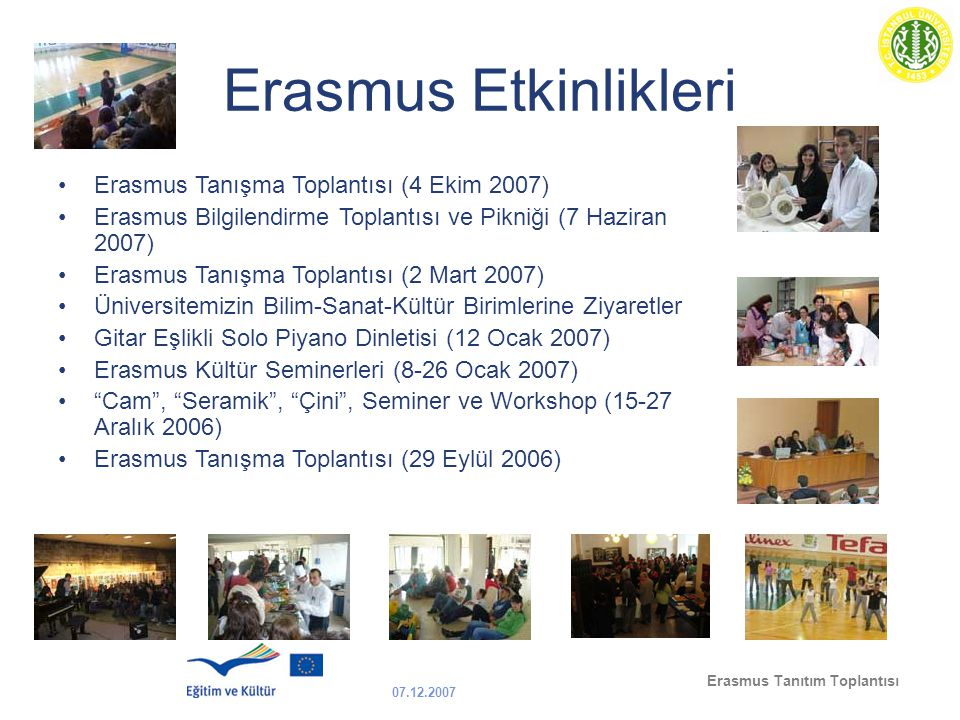 Erasmus Etkinlikleri Erasmus Tanışma Toplantısı (4 Ekim 2007)