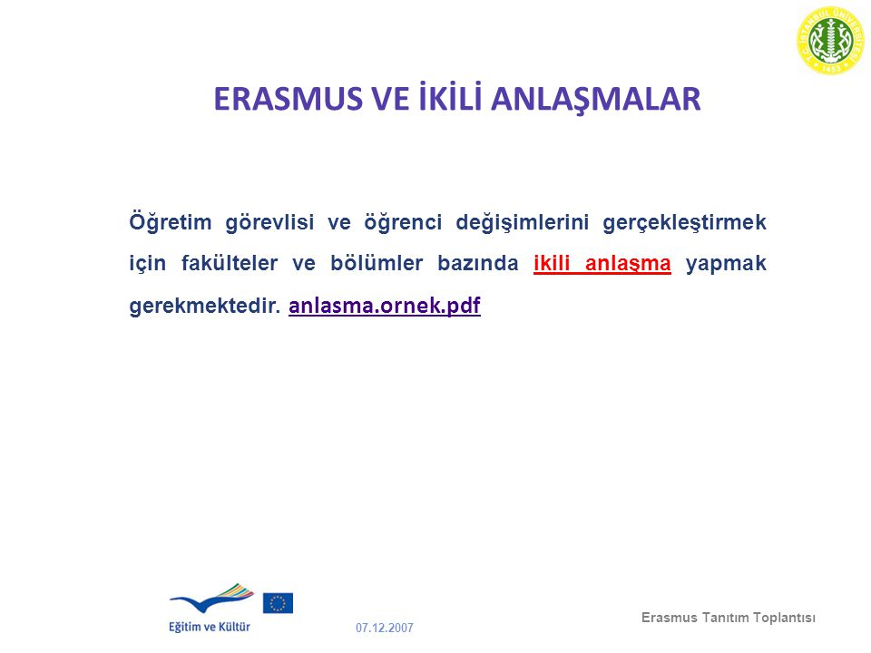 ERASMUS VE İKİLİ ANLAŞMALAR