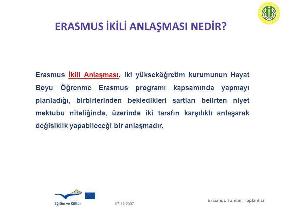 ERASMUS İKİLİ ANLAŞMASI NEDİR