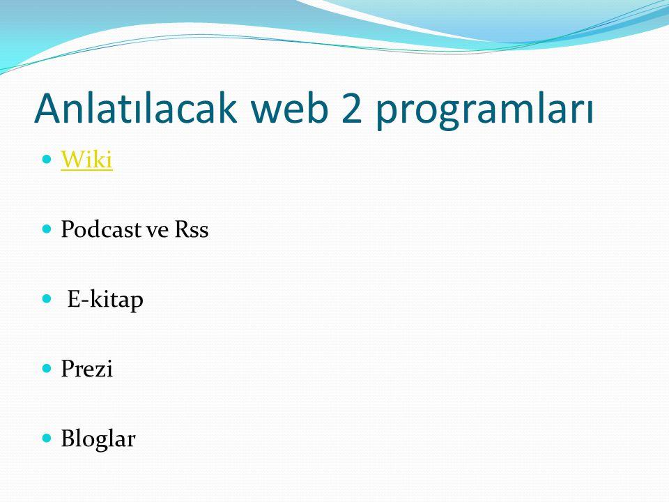 Anlatılacak web 2 programları