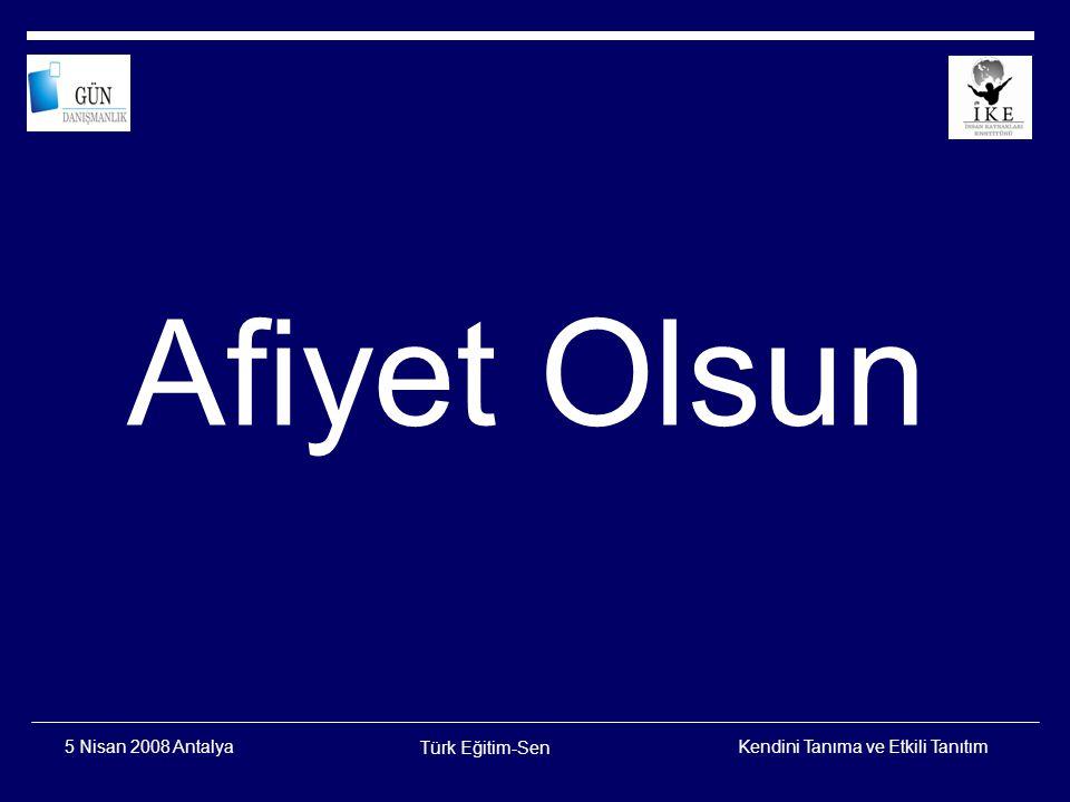 Afiyet Olsun 5 Nisan 2008 Antalya Türk Eğitim-Sen