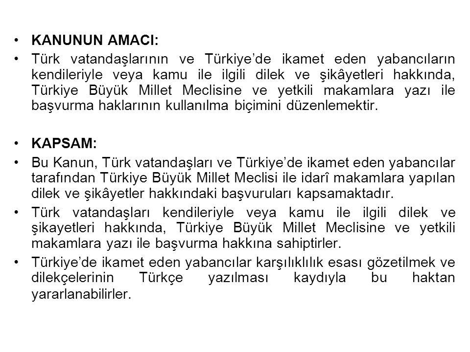 KANUNUN AMACI:
