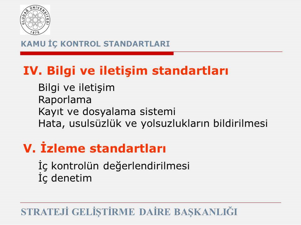 IV. Bilgi ve iletişim standartları