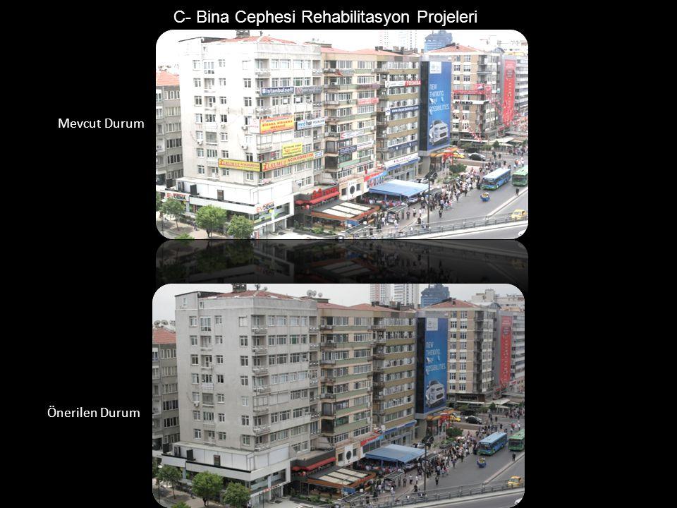 C- Bina Cephesi Rehabilitasyon Projeleri