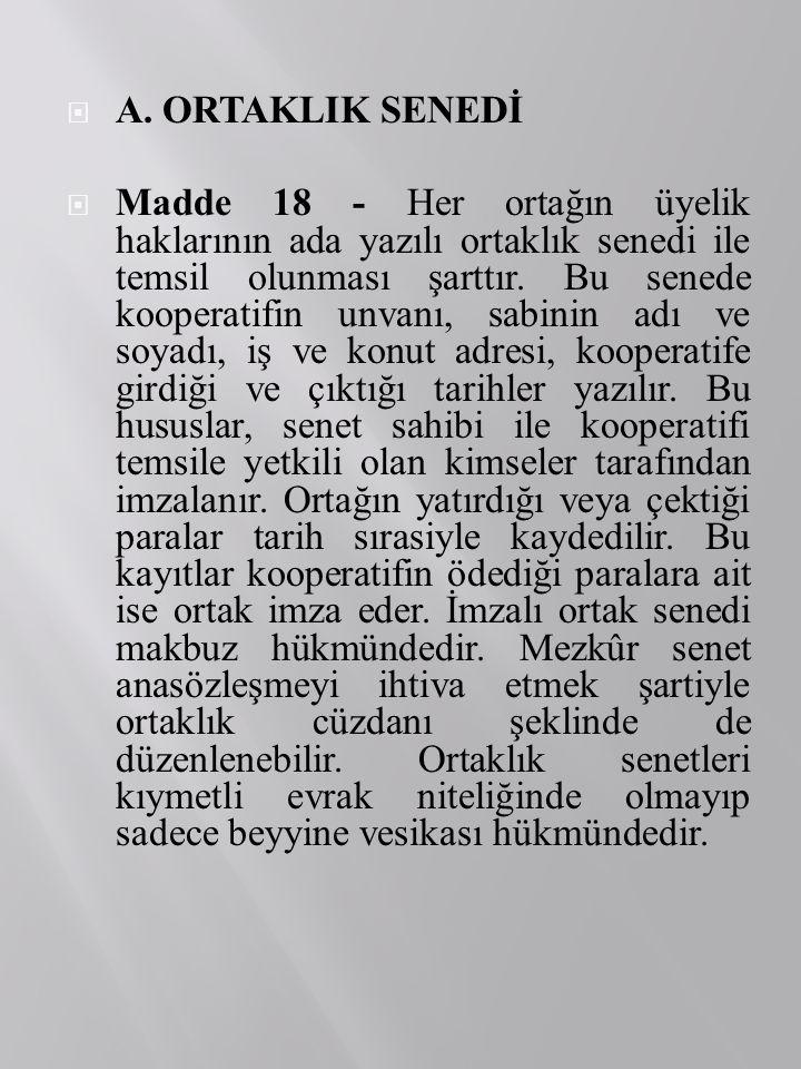 A. ORTAKLIK SENEDİ