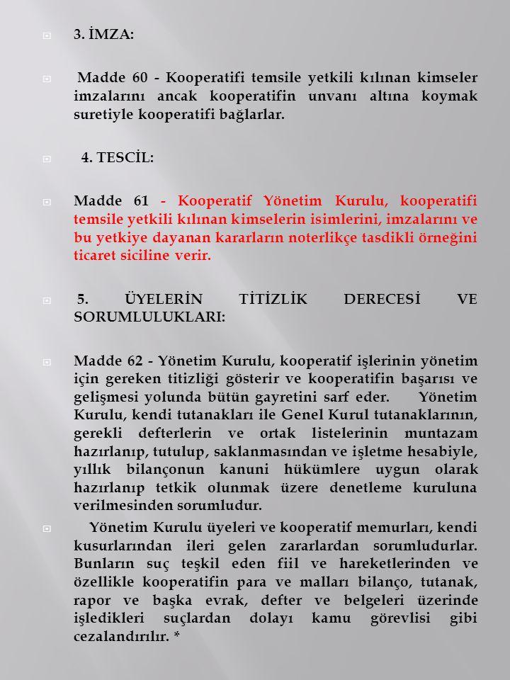 3. İMZA: