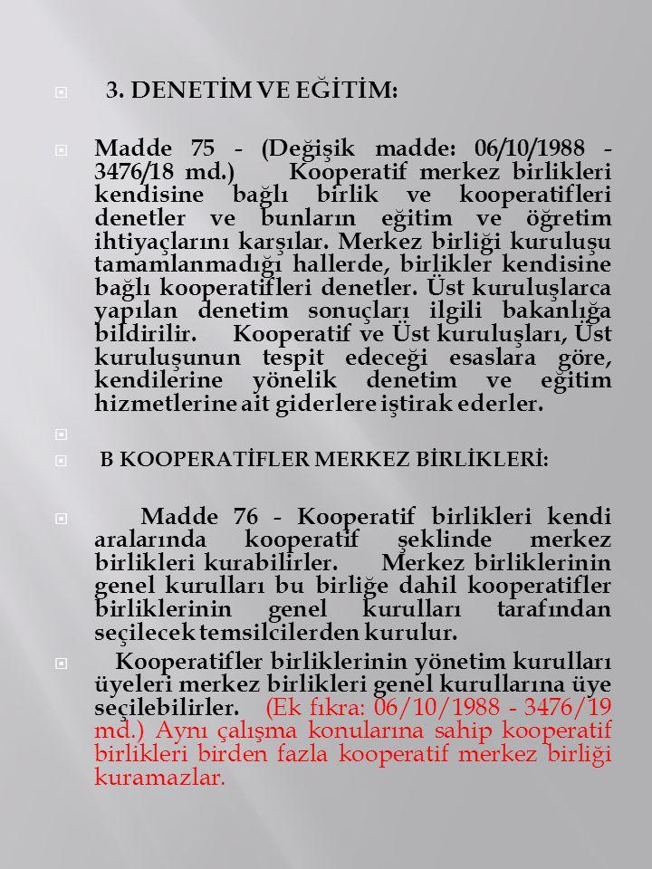 3. DENETİM VE EĞİTİM: