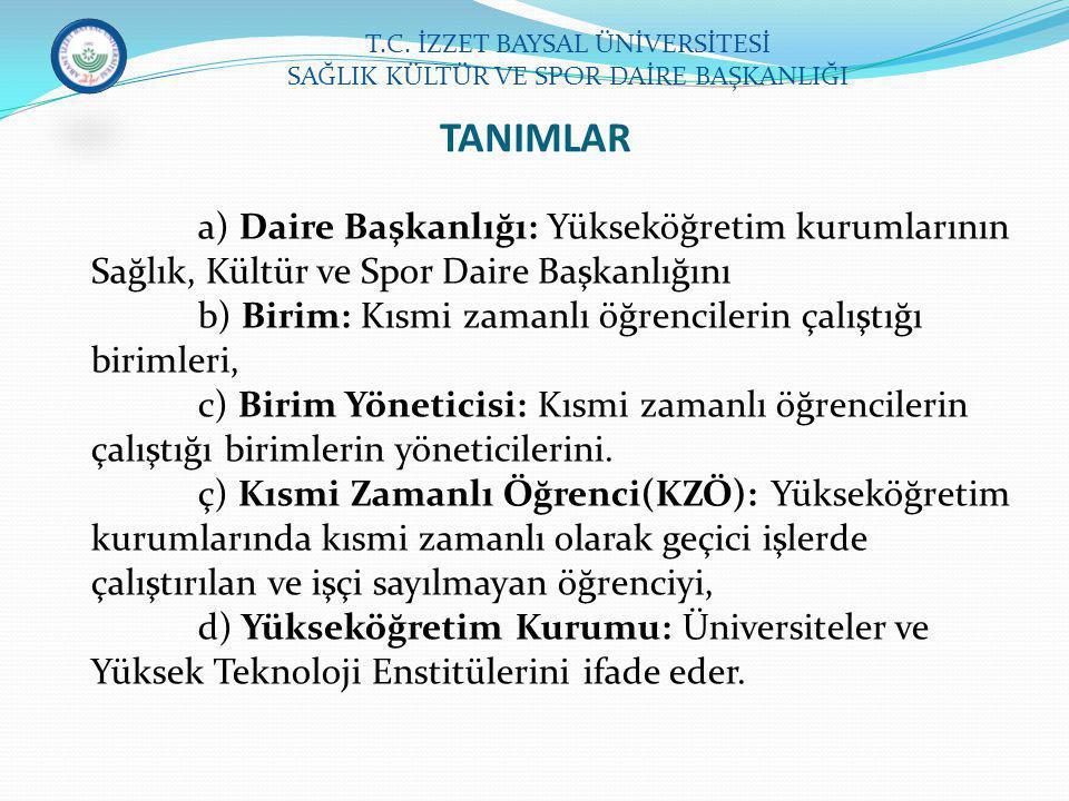 TANIMLAR T.C. İZZET BAYSAL ÜNİVERSİTESİ