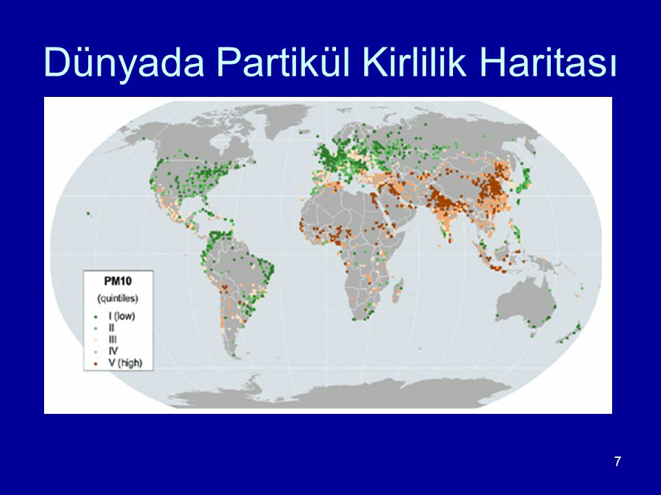 Dünyada Partikül Kirlilik Haritası