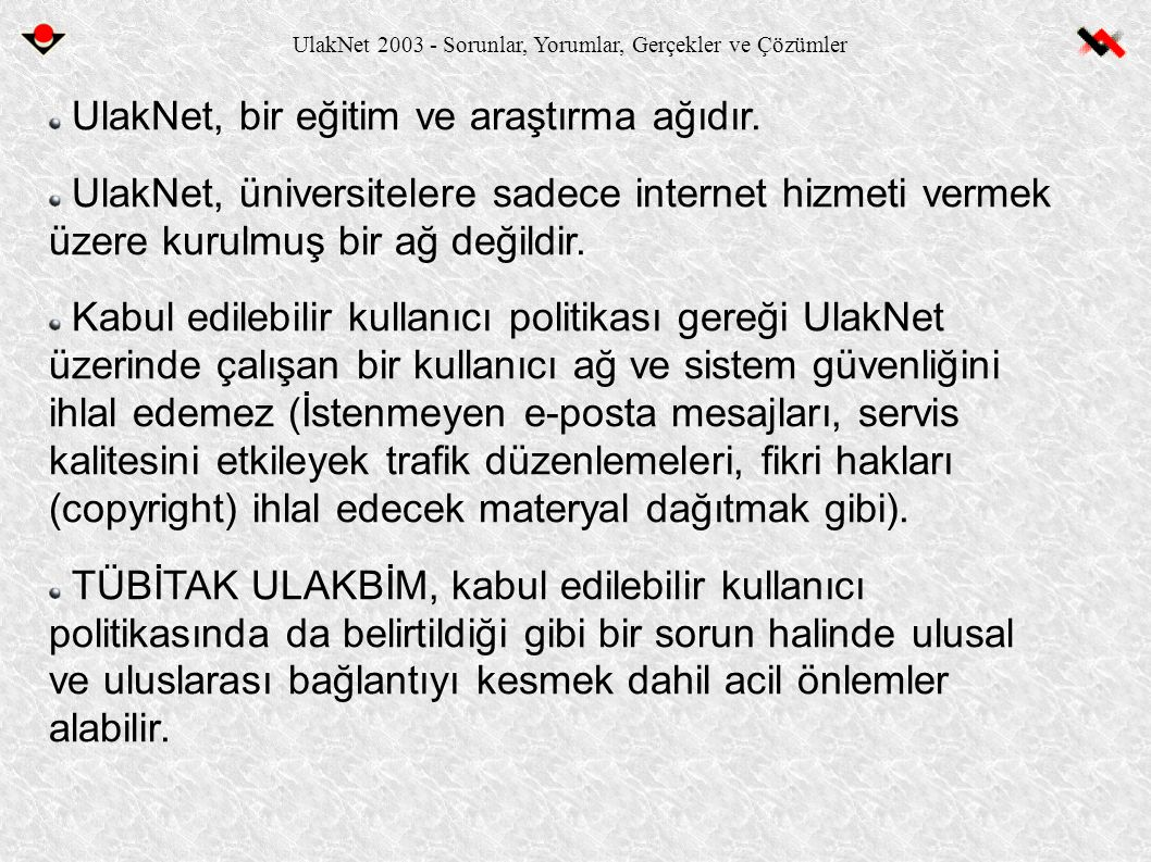 UlakNet 2003 - Sorunlar, Yorumlar, Gerçekler ve Çözümler