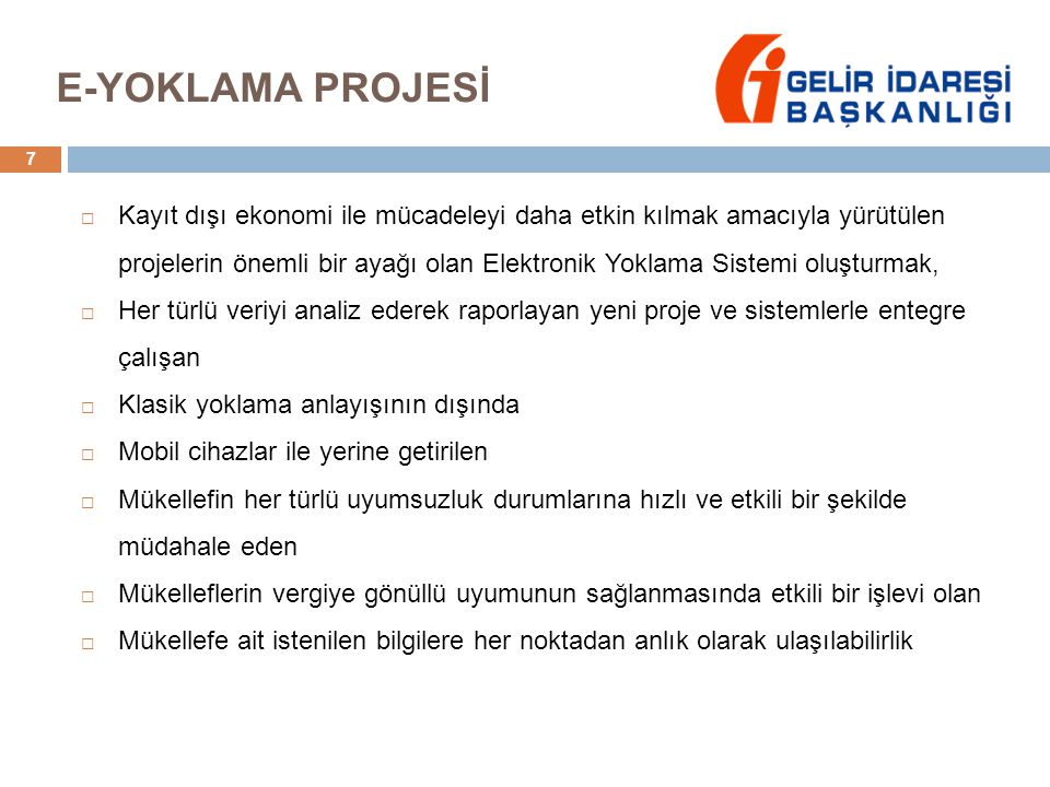 E-YOKLAMA PROJESİ
