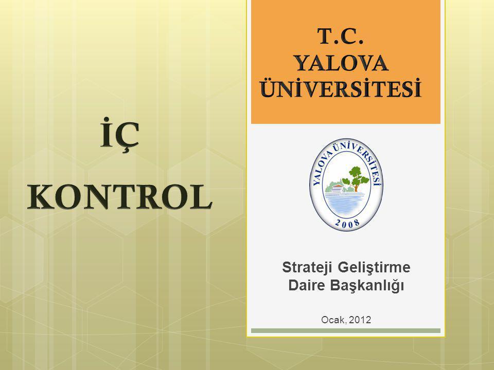 Strateji Geliştirme Daire Başkanlığı Ocak, 2012
