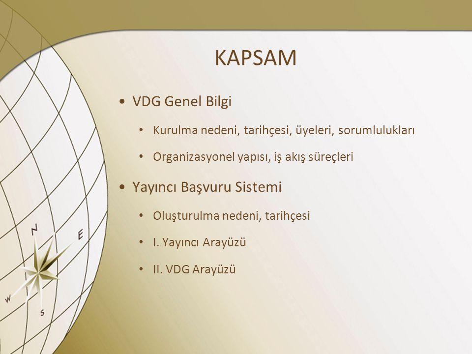 KAPSAM VDG Genel Bilgi Yayıncı Başvuru Sistemi