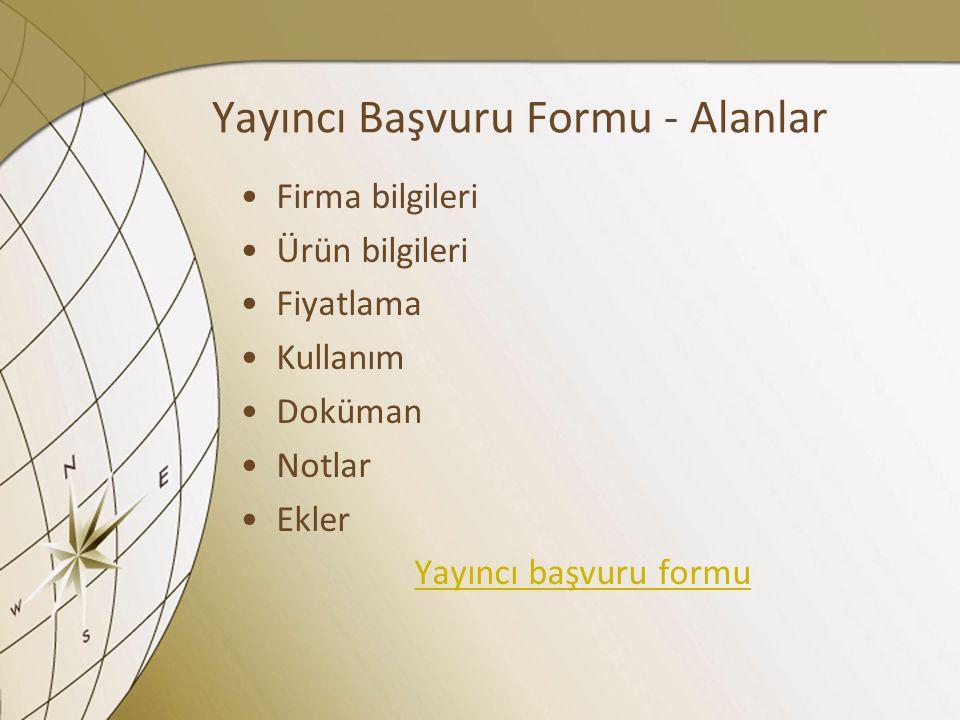 Yayıncı Başvuru Formu - Alanlar