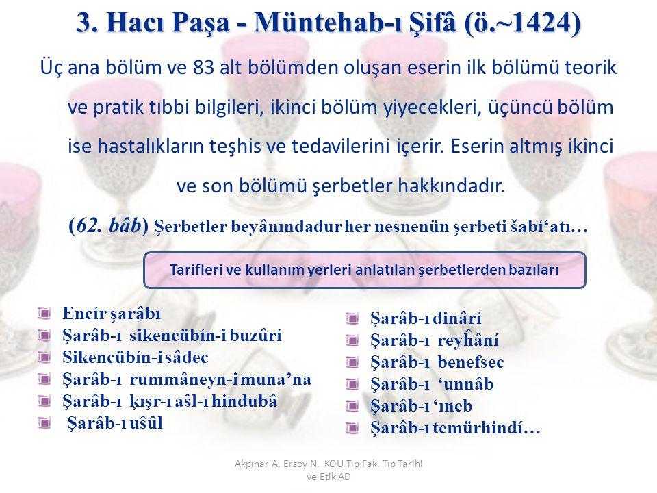 3. Hacı Paşa - Müntehab-ı Şifâ (ö.~1424)