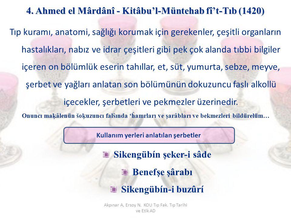 4. Ahmed el Mârdânî - Kitâbu'l-Müntehab fî't-Tıb (1420)