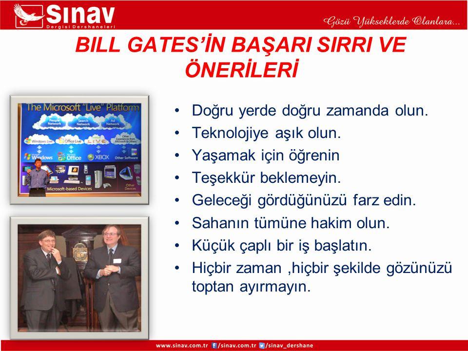 BILL GATES'İN BAŞARI SIRRI VE ÖNERİLERİ