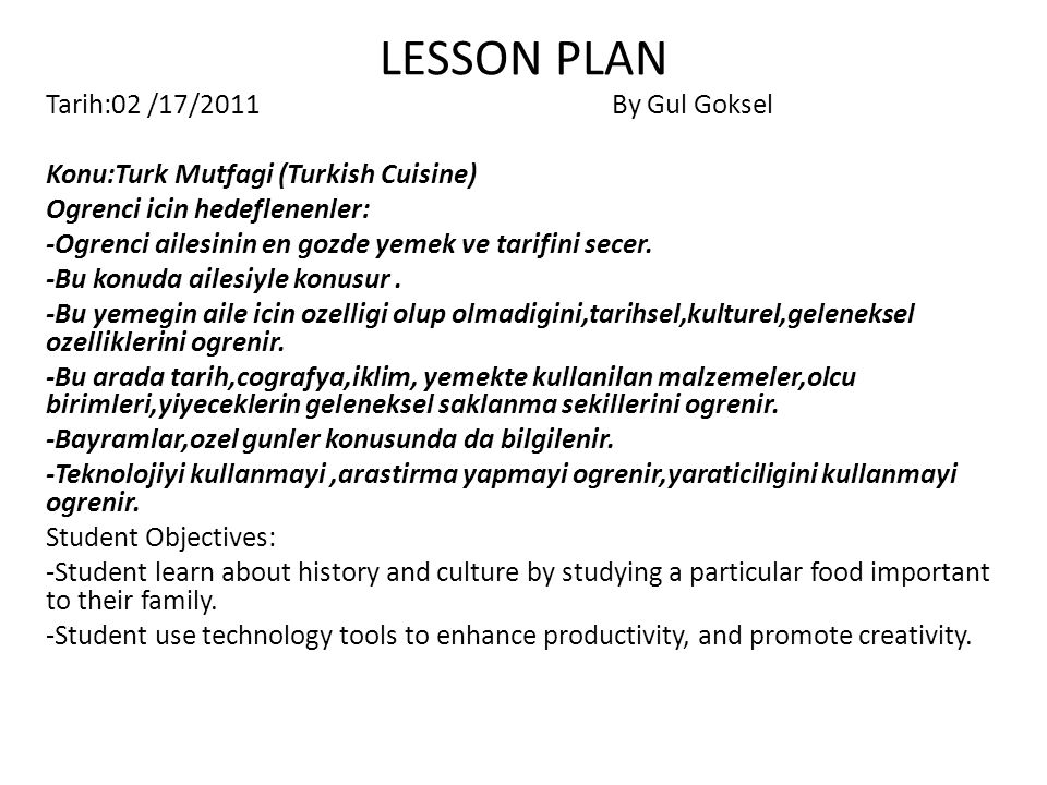 LESSON PLAN Tarih:02 /17/2011 By Gul Goksel