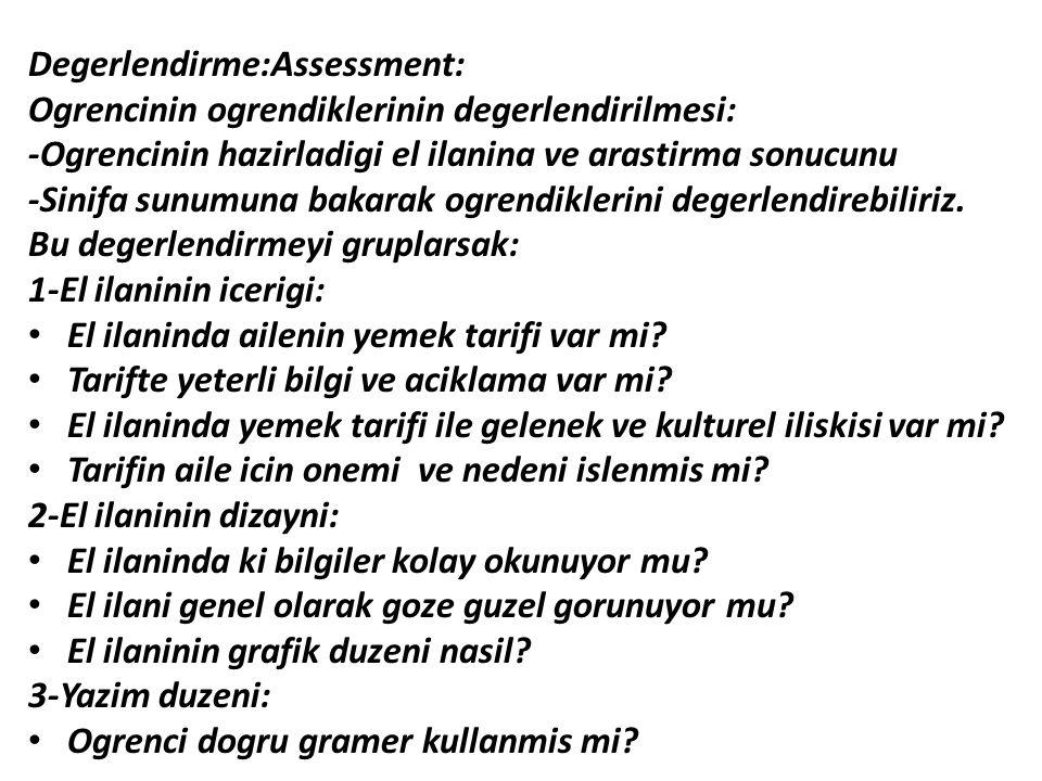 Degerlendirme:Assessment: