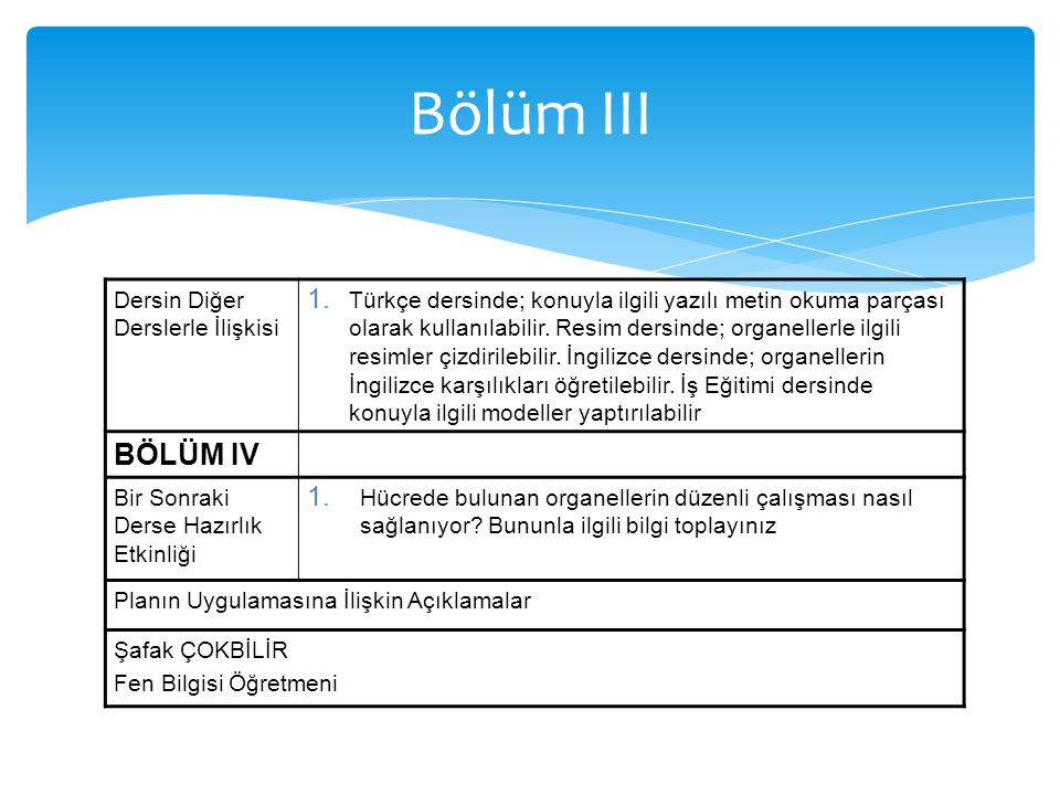 Bölüm III BÖLÜM IV Dersin Diğer Derslerle İlişkisi