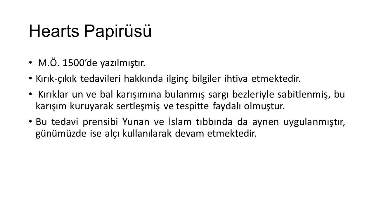 Hearts Papirüsü M.Ö. 1500'de yazılmıştır.