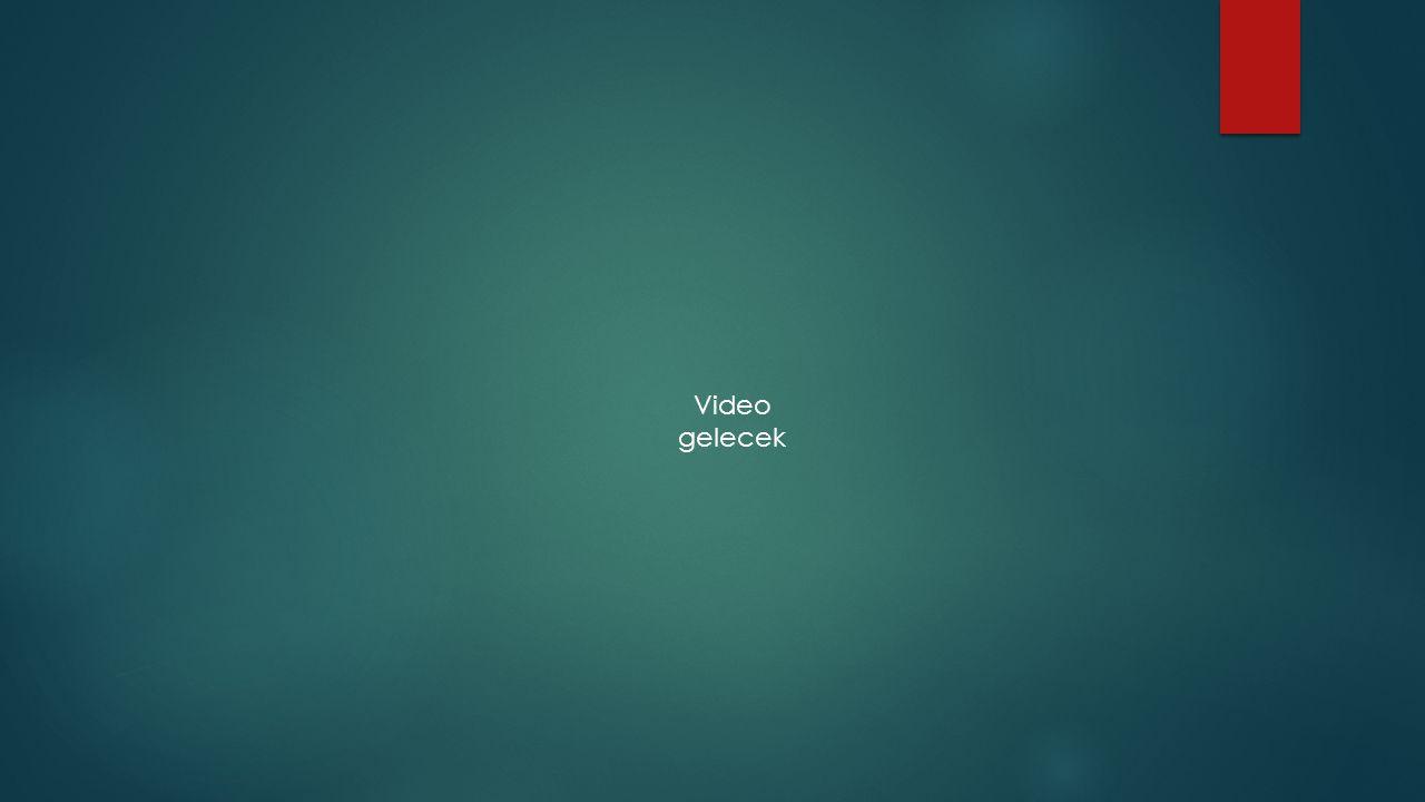 Video gelecek