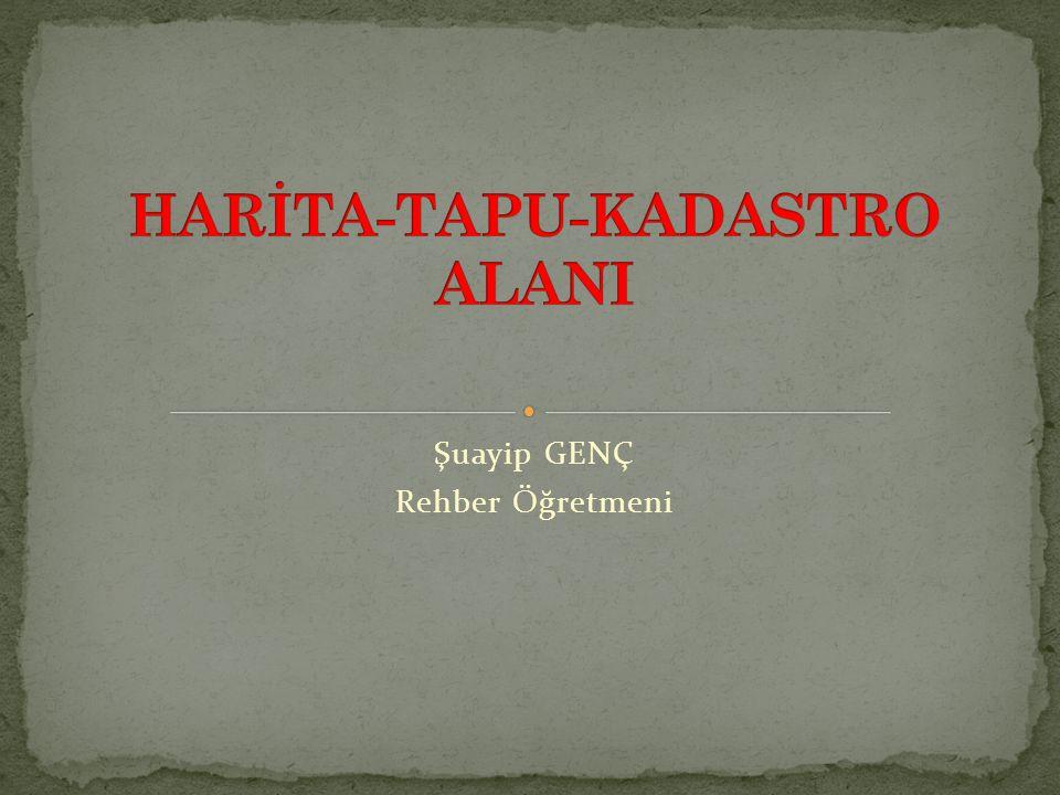 HARİTA-TAPU-KADASTRO ALANI